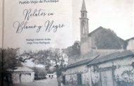 Presentarán relatos de Pueblo Viejo en un libro cargado a la nostalgia