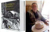 """Con """"Cordillera Adentro"""" Iván Ramírez saca credencial de narrador mayor"""